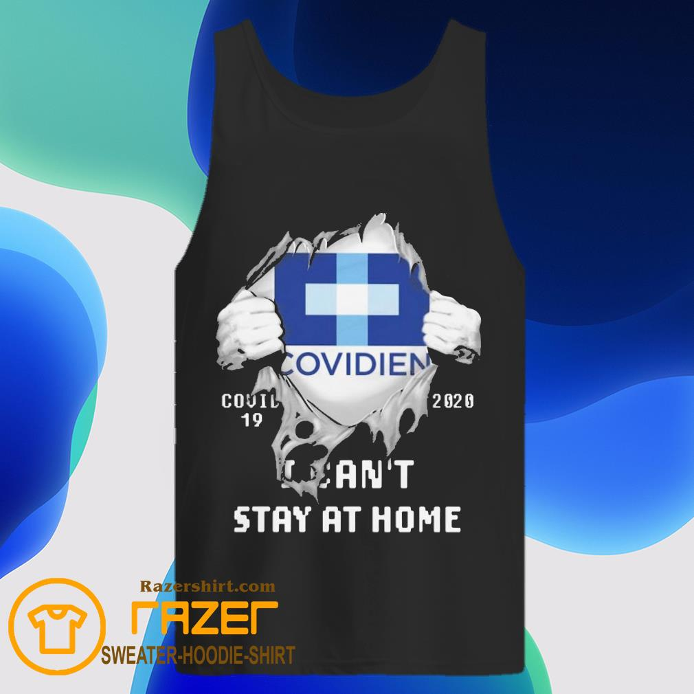 Blood inside me Covidien covid 19 2020 i can't stay at home Tank Top