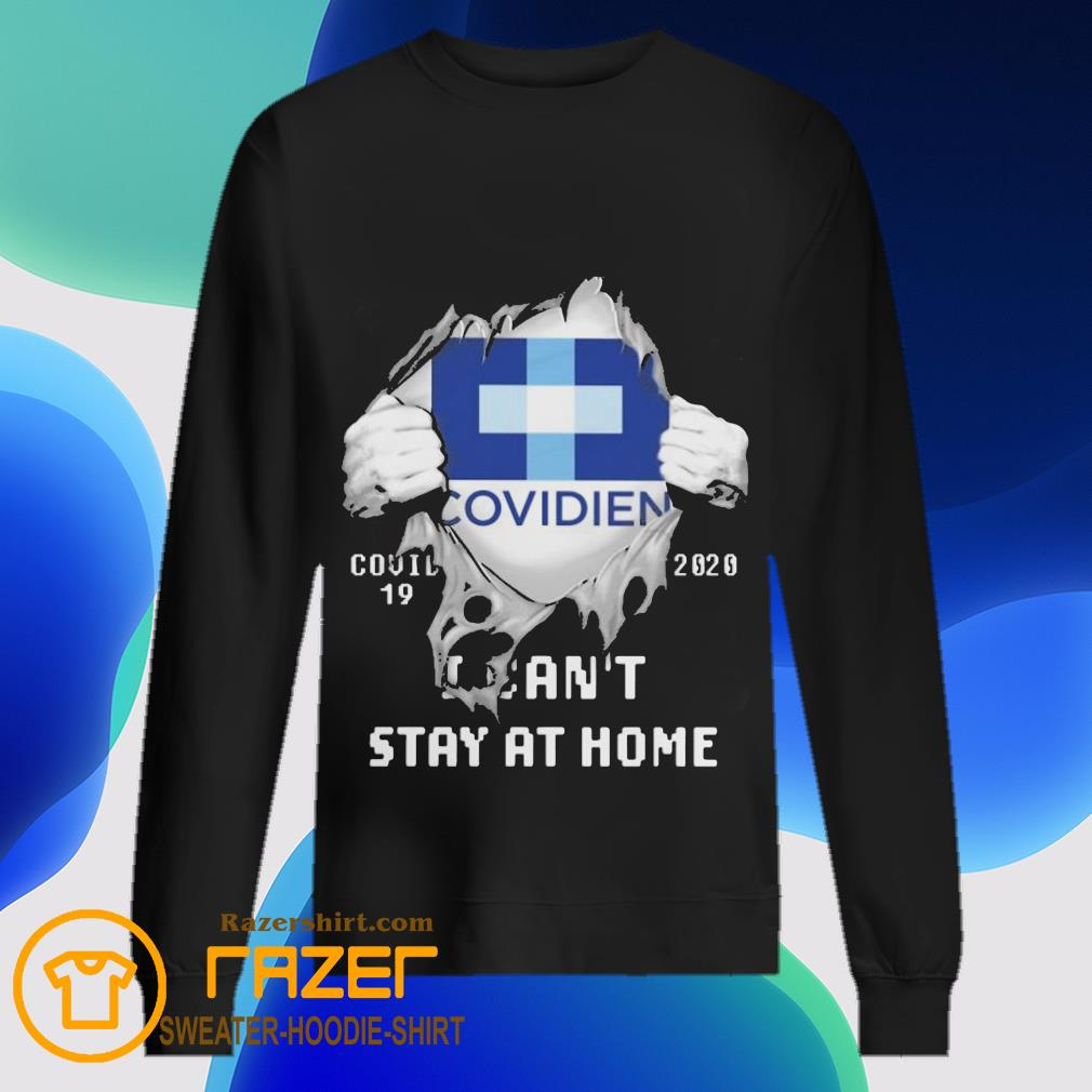 Blood inside me Covidien covid 19 2020 i can't stay at home Sweatshirt