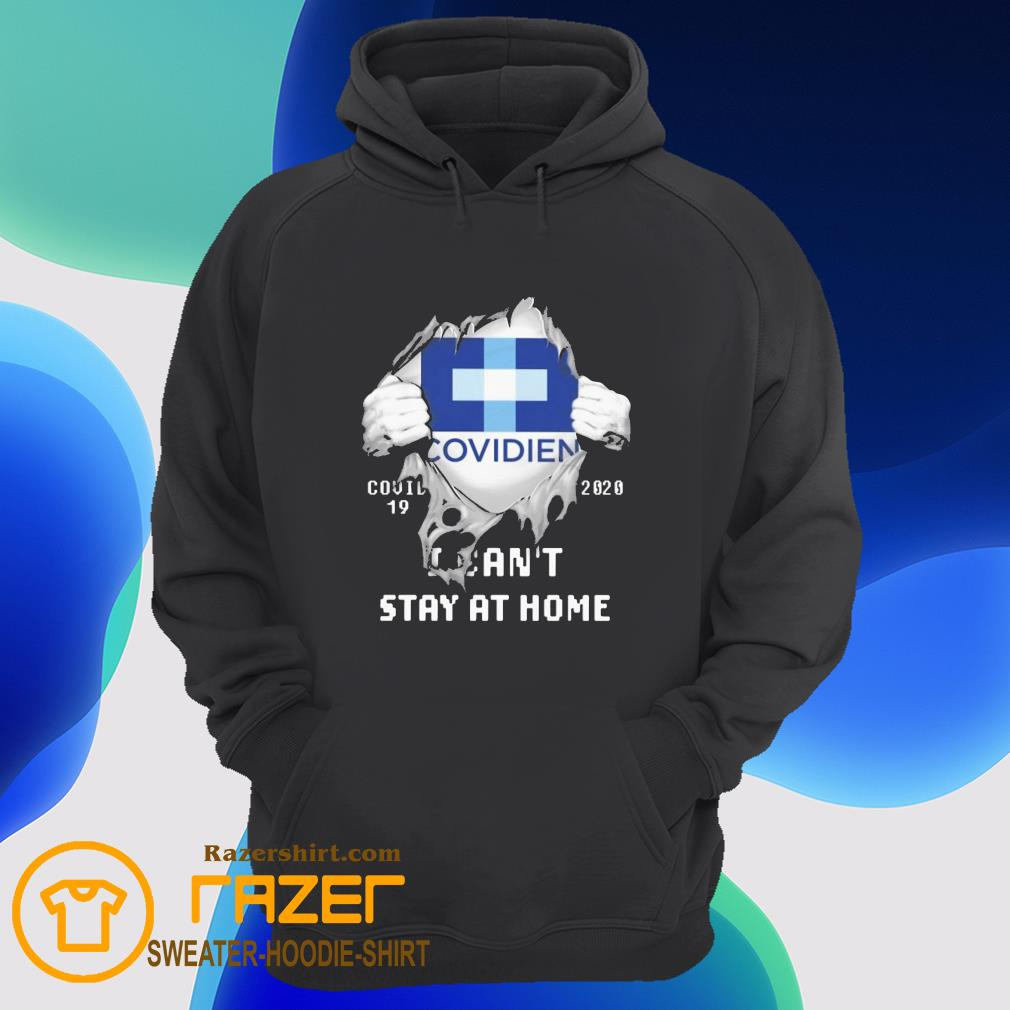 Blood inside me Covidien covid 19 2020 i can't stay at home Hoodie