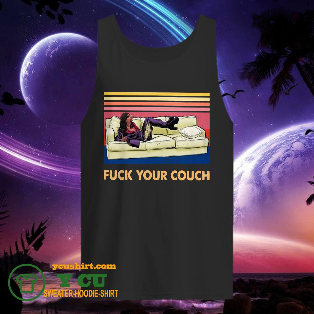 Chappelle Show Fuck Your Couch Vintage tank top