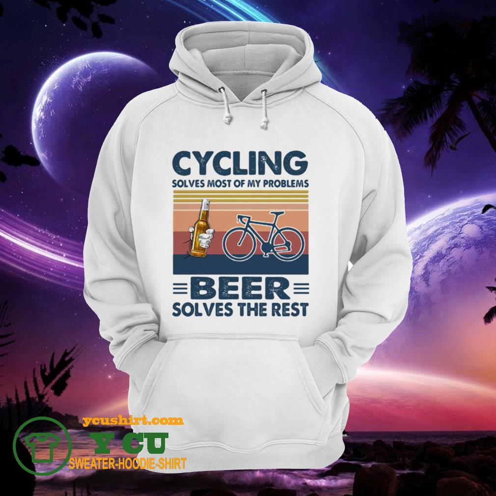 Cycling solves most of my problems beer solves the rest vintage retro hoodie