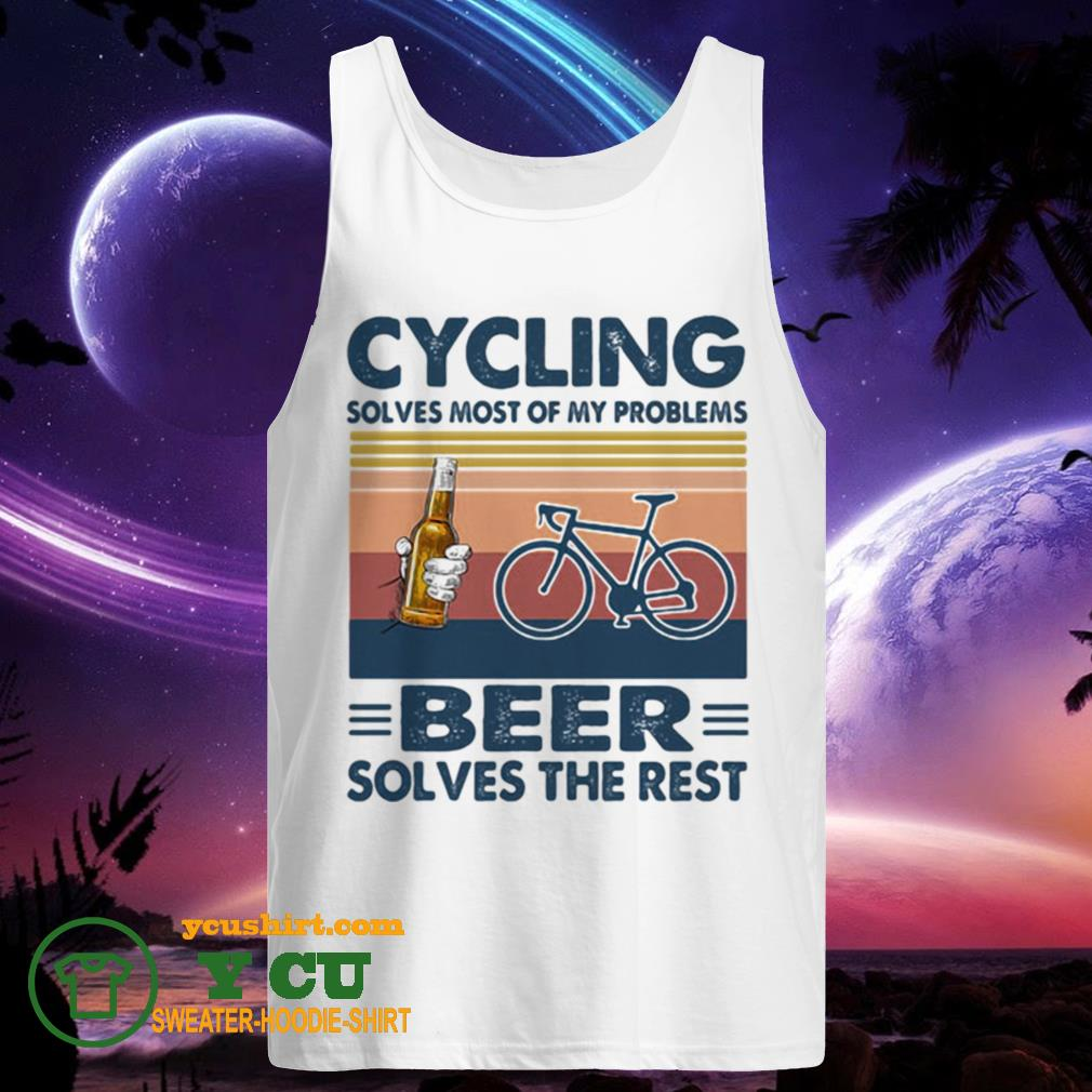 Cycling solves most of my problems beer solves the rest vintage retro tank top