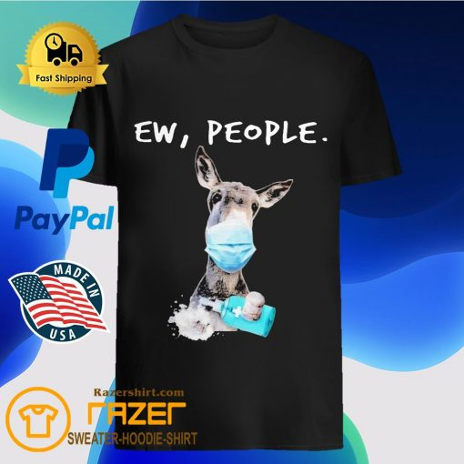 Donkey face mask Soap ew People shirt
