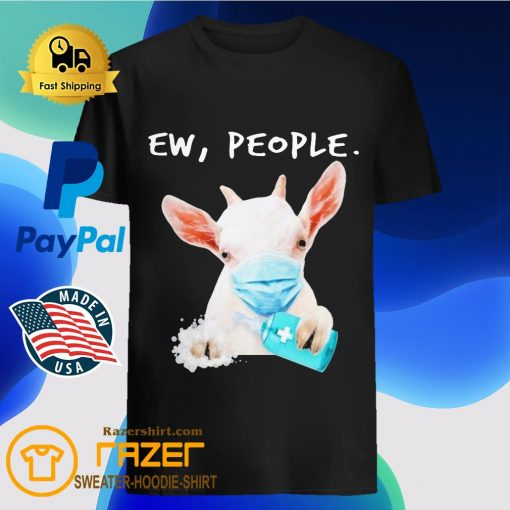 Goat face mask hug Soap ew People shirt