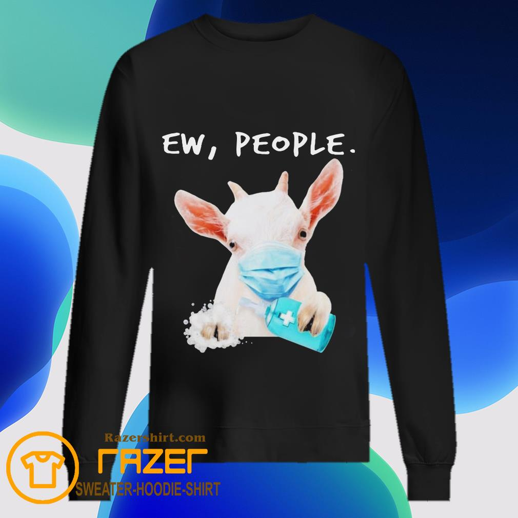Goat face mask hug Soap ew People Sweatshirt