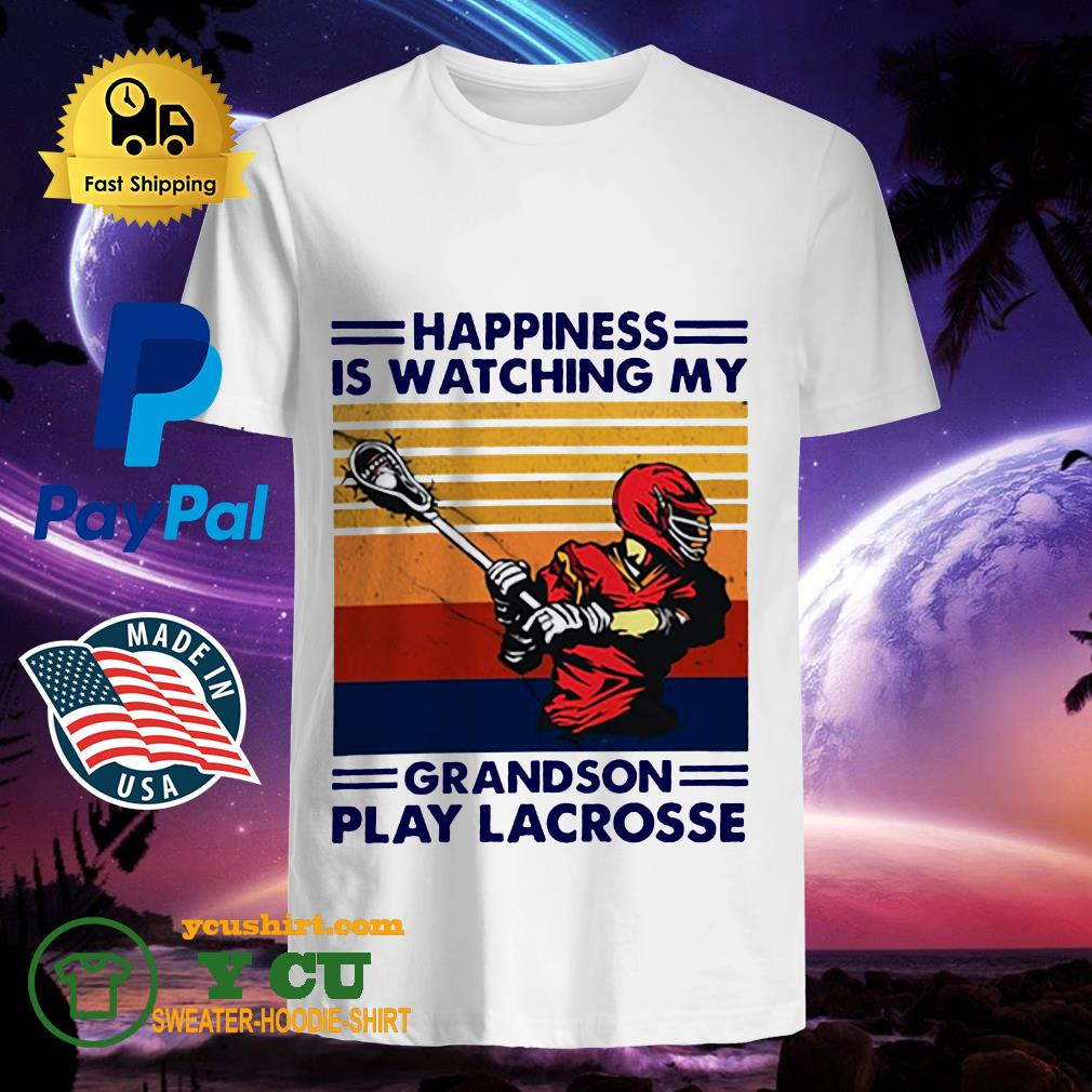 Happiness is watching my grandson play lacrosse Vintage shirt