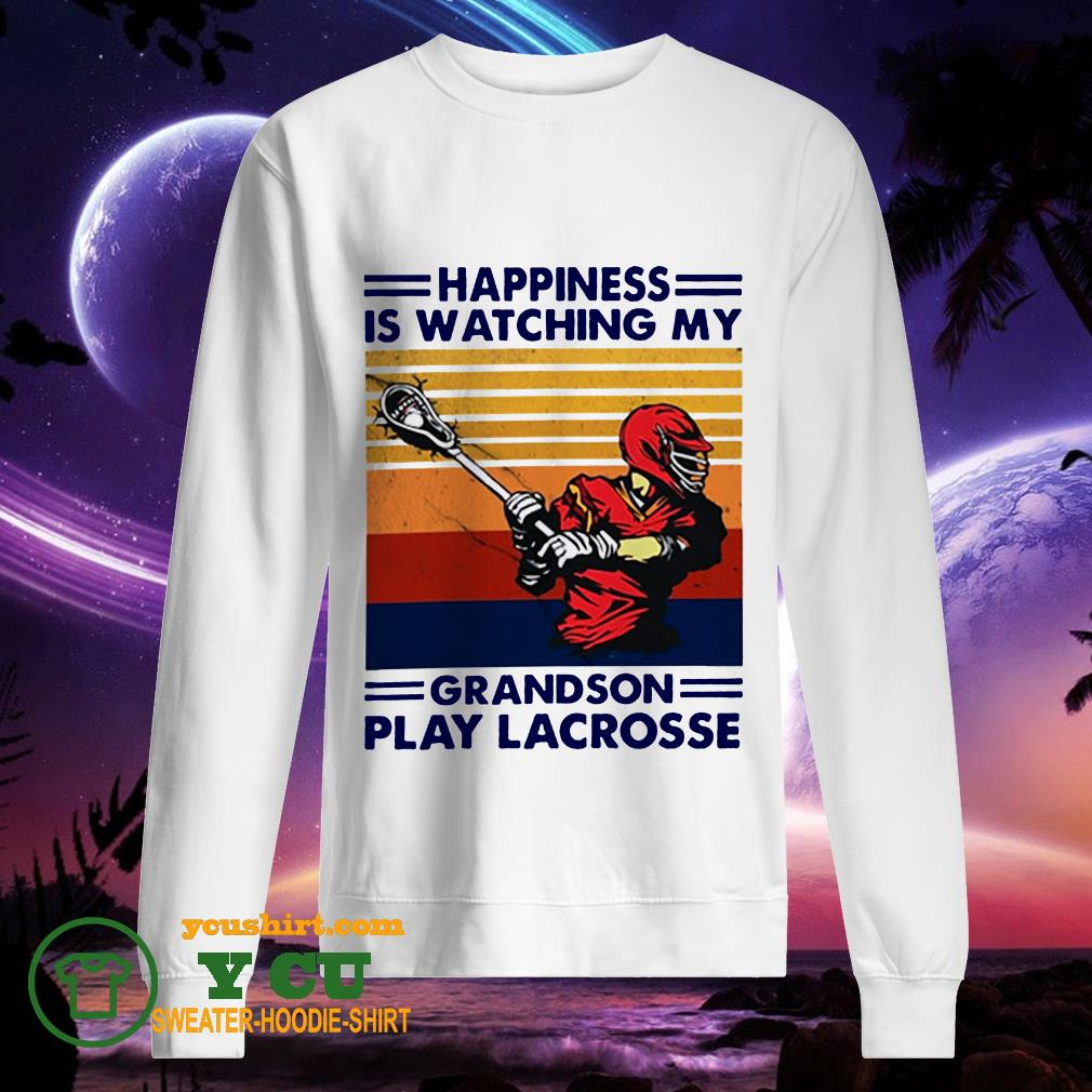 Happiness is watching my grandson play lacrosse Vintage sweater