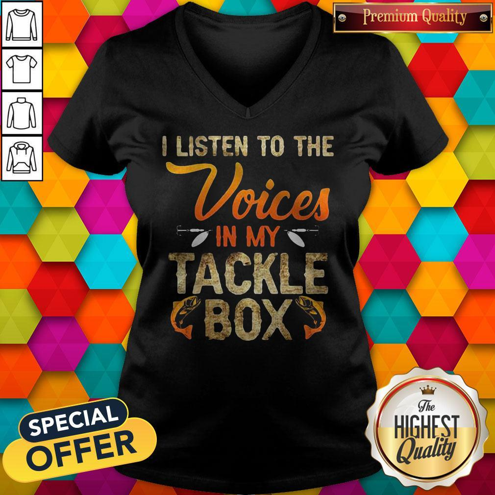 I Listen To The Voices In My Tackle Box V-neck