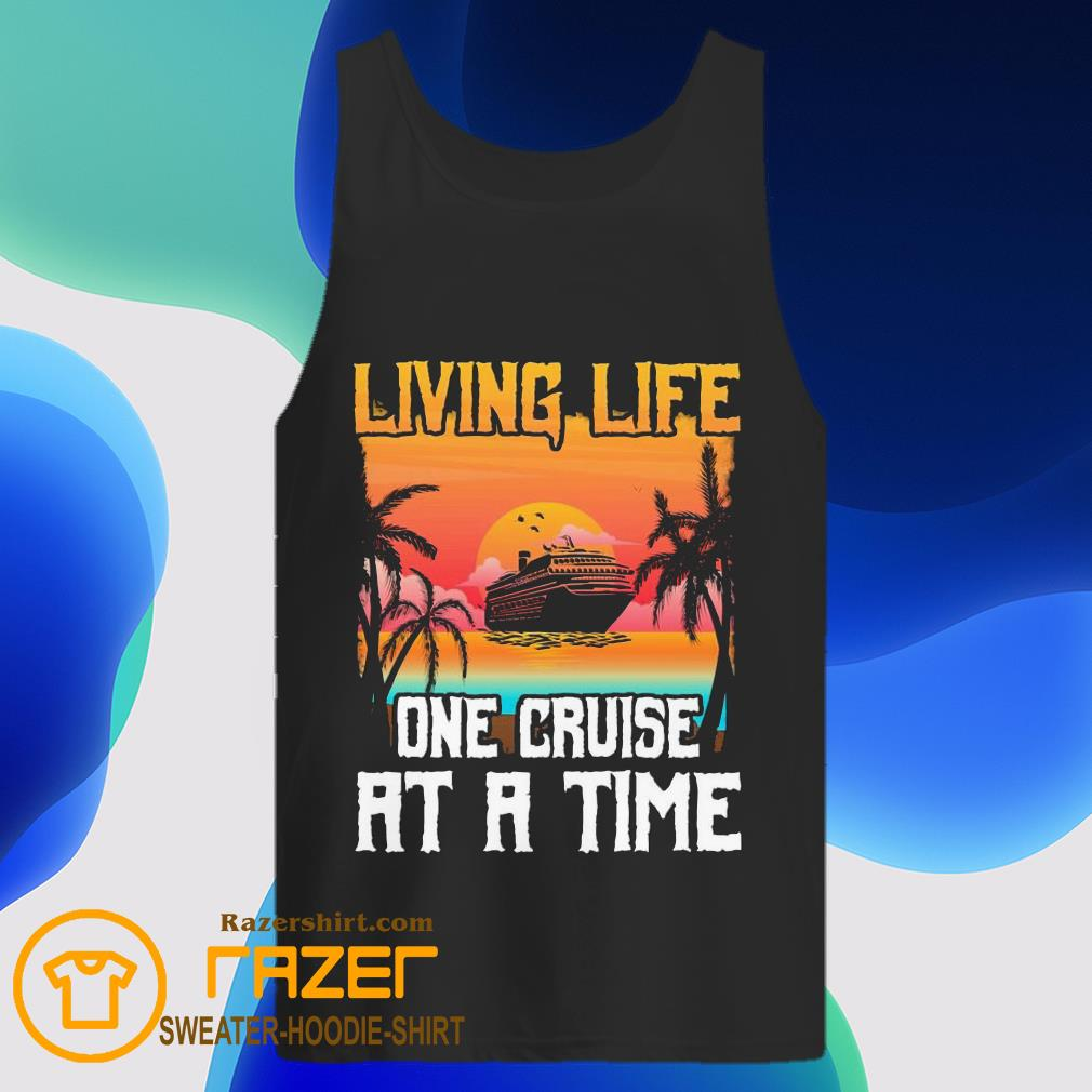 Living life one cruise at a time sunset Tank Toprt