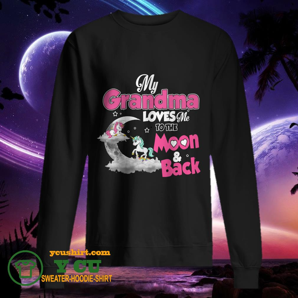 Unicorn my grandma loves me to the moon and back sweater