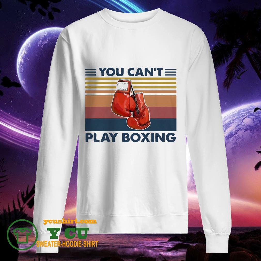 You Can't Play Boxing Vintage sweater