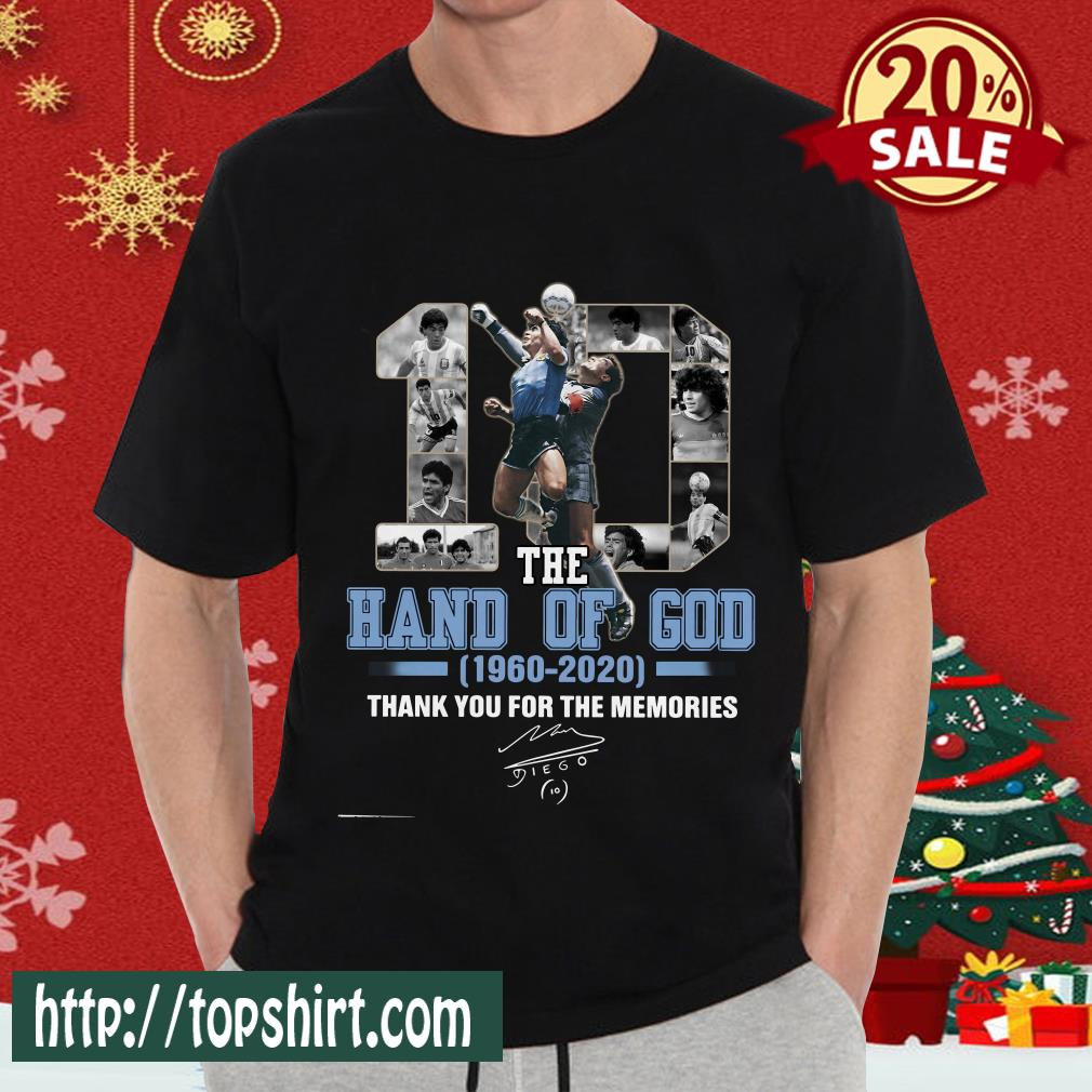 10 The Hand Of God 1960 2020 Thank For The Memories Classic Shirt