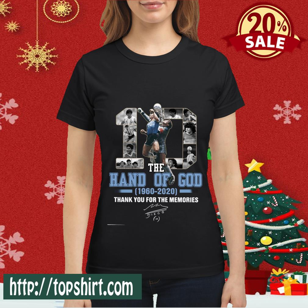 10 The Hand Of God 1960 2020 Thank For The Memories Classic Women shirt